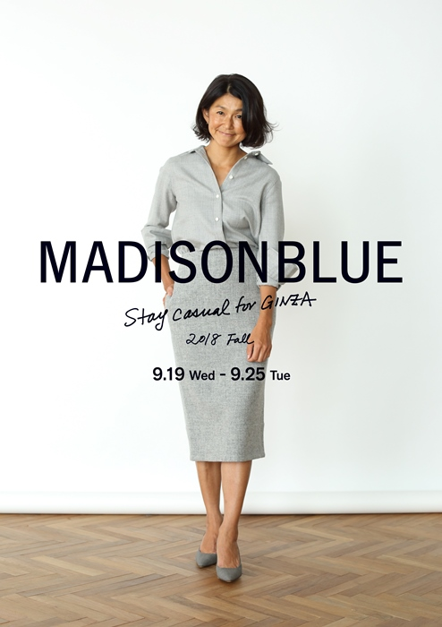 〈MADISONBLUE〉Stay casual for GINZA